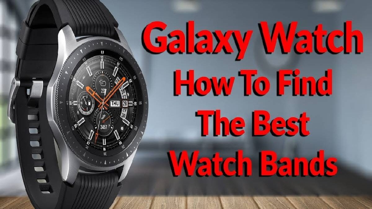 Galaxy Watch Bands – Fit Power, Watch Straps, Baran, and More