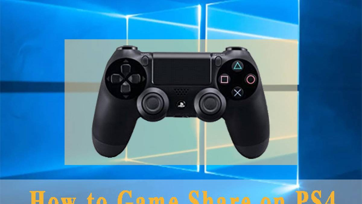 How To Share Ps4 Games – Central & Secondary Console, And More