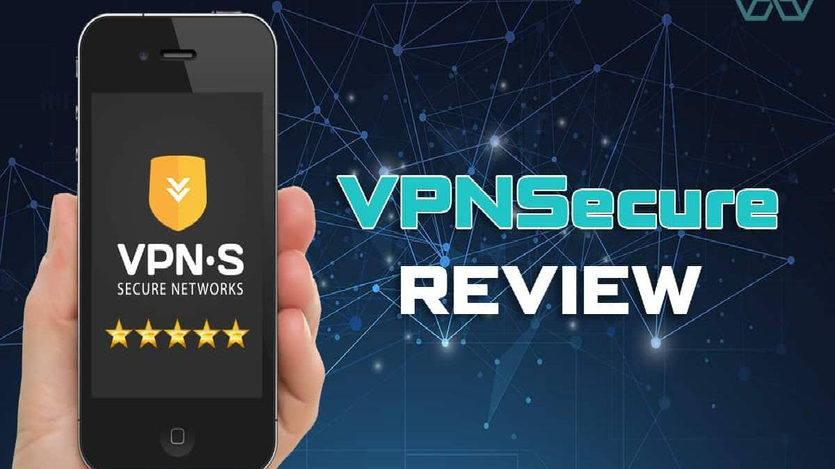 VPN Secure Review – Payment Methods, Privacy & Logging, and More