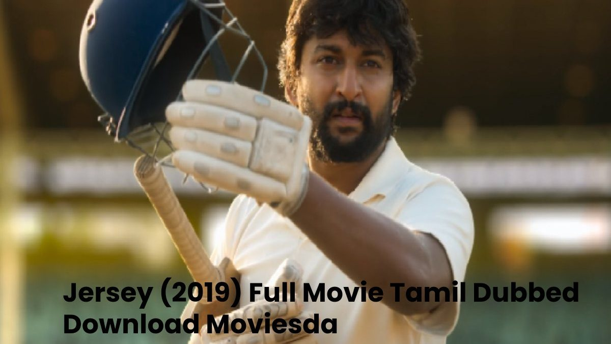 Jersey (2019) Full Movie Tamil Dubbed Download Moviesda