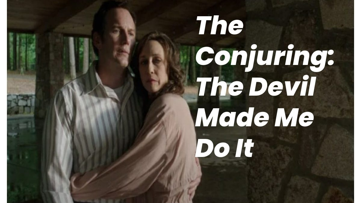 The Conjuring: The Devil Made Me Do It Torrent Movie