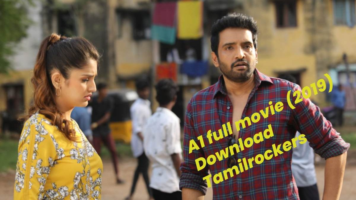 A1 full movie (2019) Download Tamilrockers