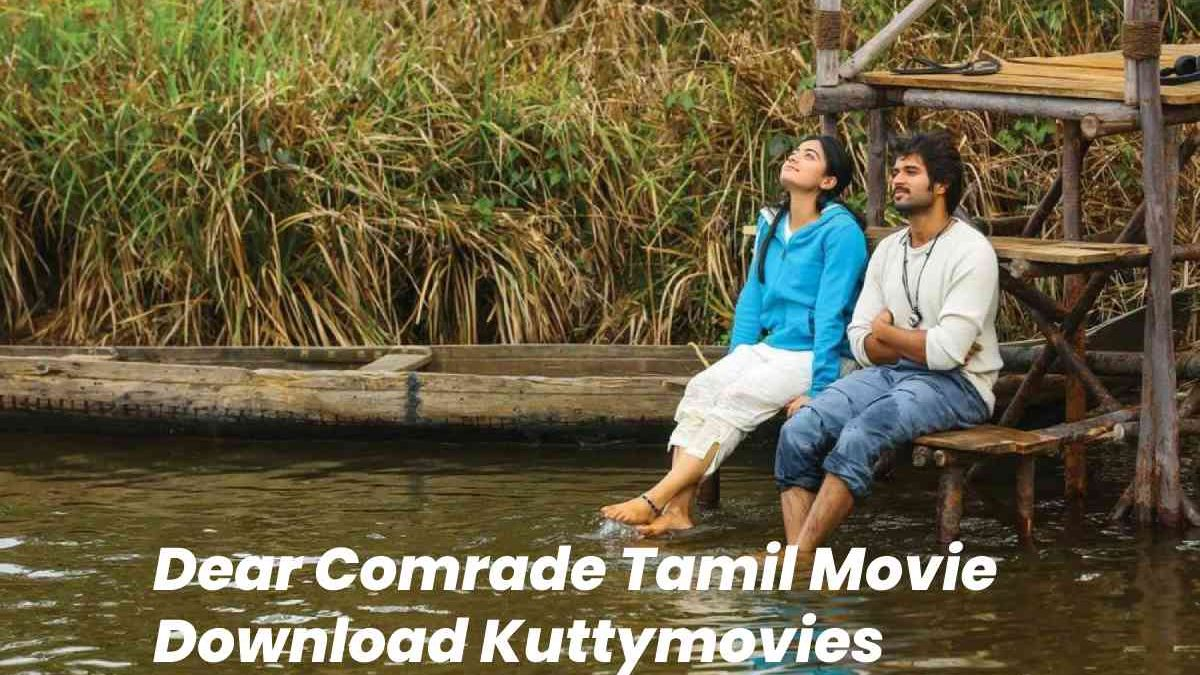 Dear Comrade (2019) Tamil Movie Download Kuttymovies