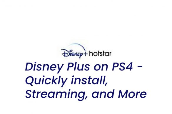 Disney Plus on PS4 - Quickly install, Streaming, and More (1)
