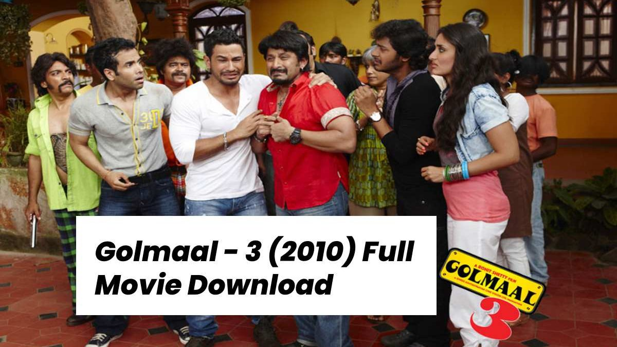 Golmaal – 3 (2010) Full Movie Download