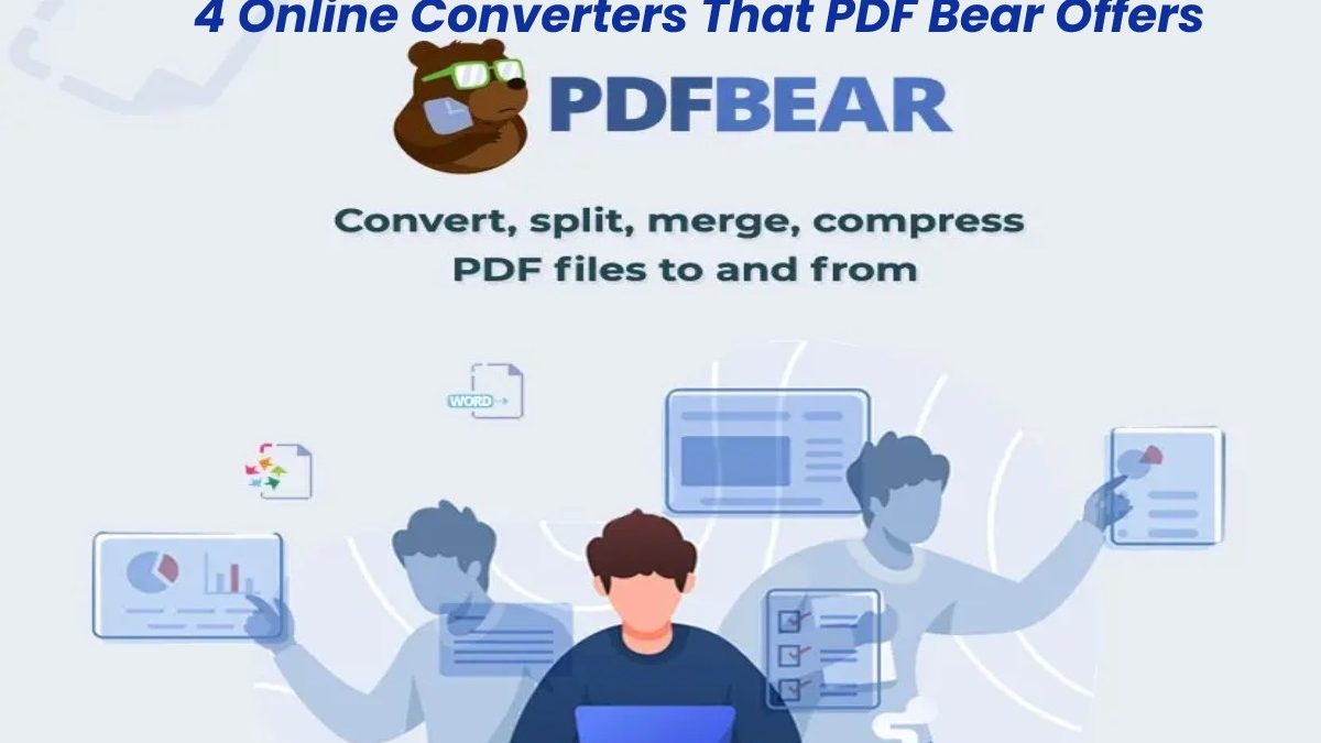 4 Online Converters That PDF Bear Offers