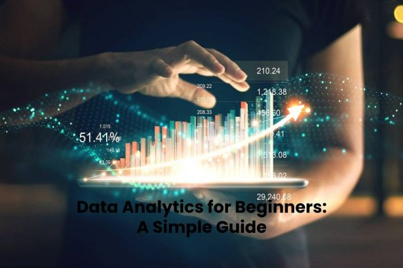 Data Analytics for Beginners: A Simple Guide