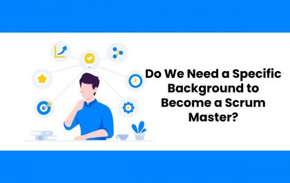 Do We Need a Specific Background to Become a Scrum Master?
